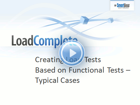 Creating Load Tests Based on Functional Tests - Typical Cases