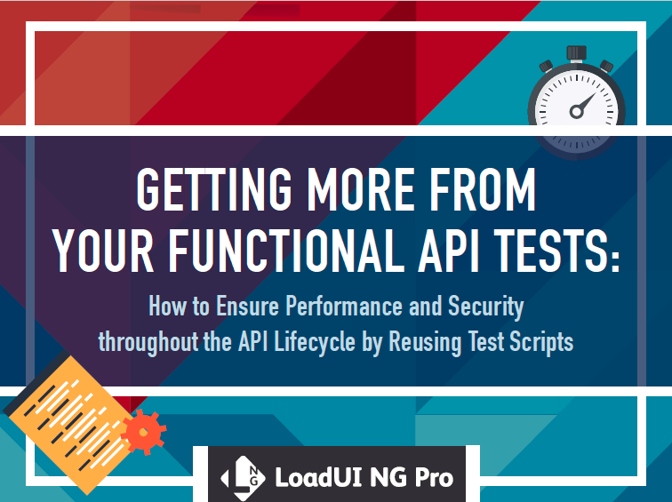 Ensure Performance + Security in the API Lifecycle
