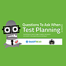 Questions to Ask when Test Planning