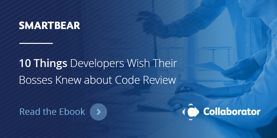 10 Things Developers Wish Their Bosses Understood About Code Review
