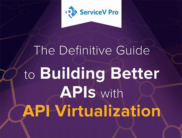 Build APIs with API Virtualization