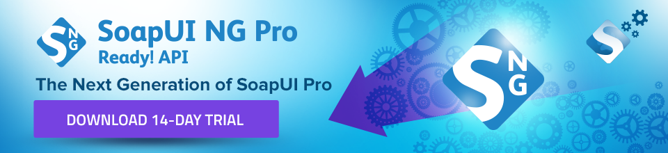 Introducing the Next Generation of SoapUI: SoapUI NG Pro