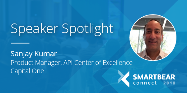 [Q&A] Lessons for Scaling Your API Design with Sanjay Kumar, Product Manager, Center of API Excellence at Capital One