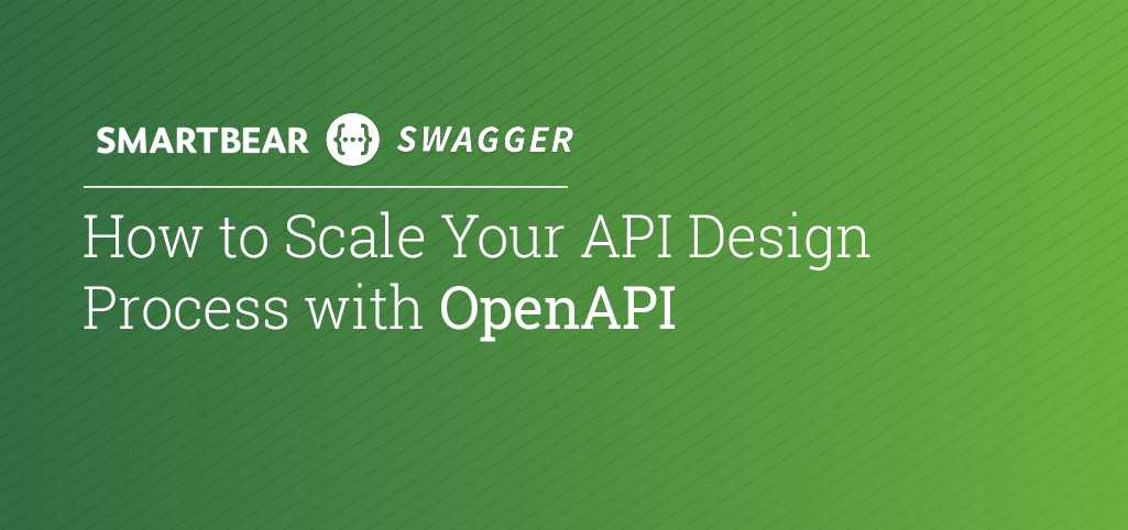 How to Scale Your API Design Process with OpenAPI