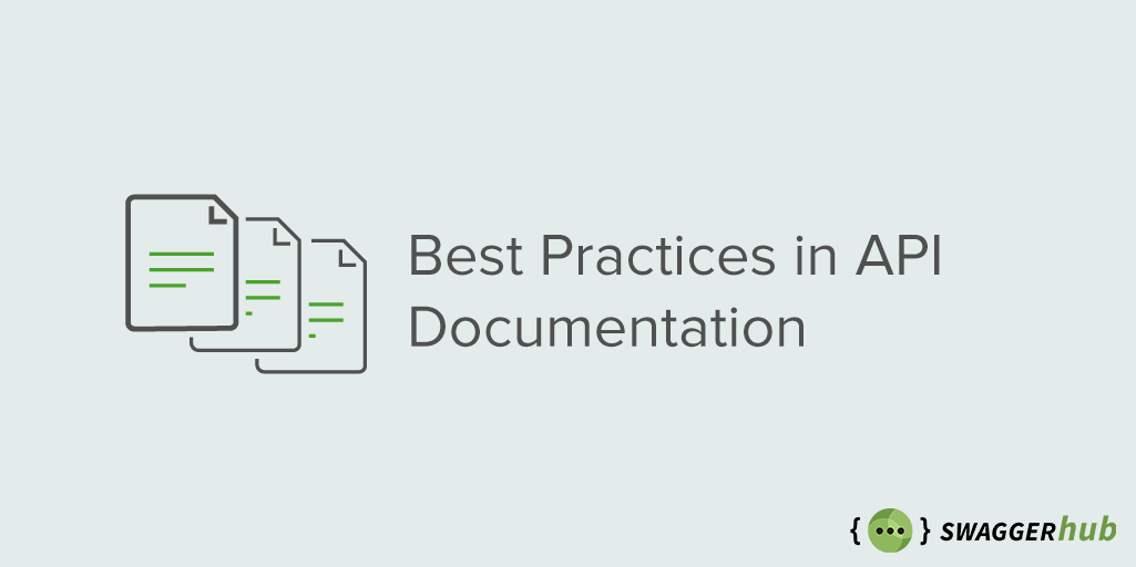 Best Practices in API Documentation