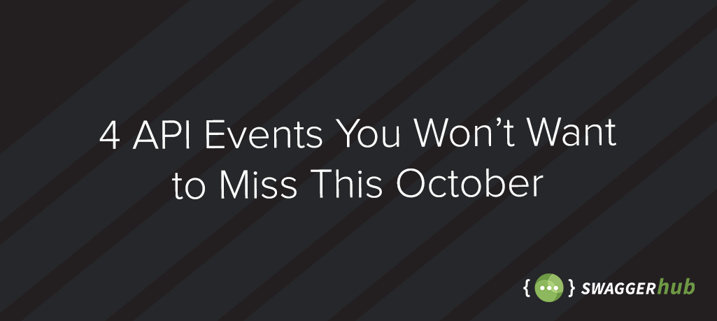 4 API Events You Won't Want to Miss This October
