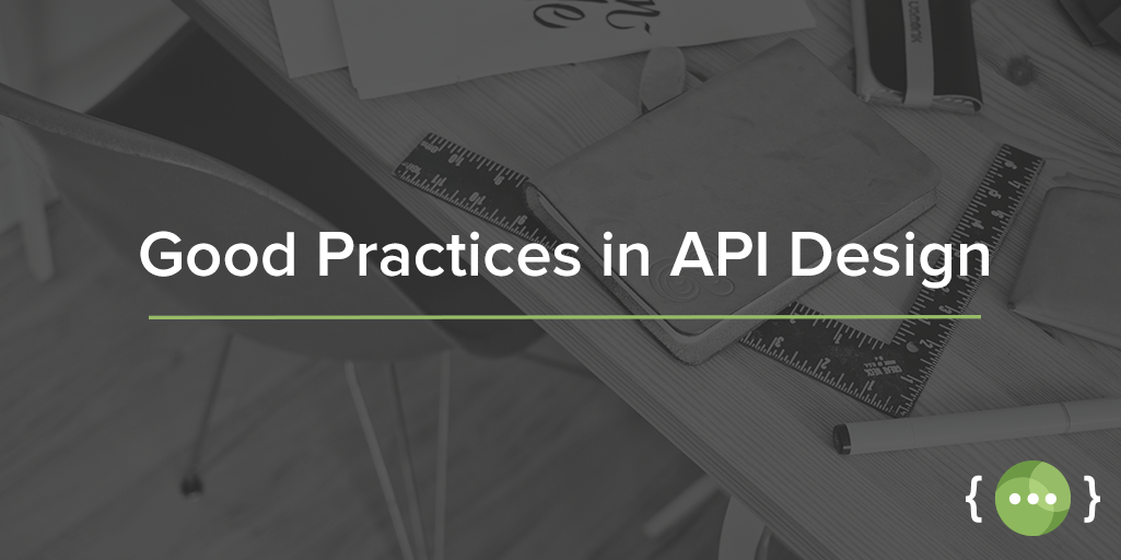 Best Practices in API Design