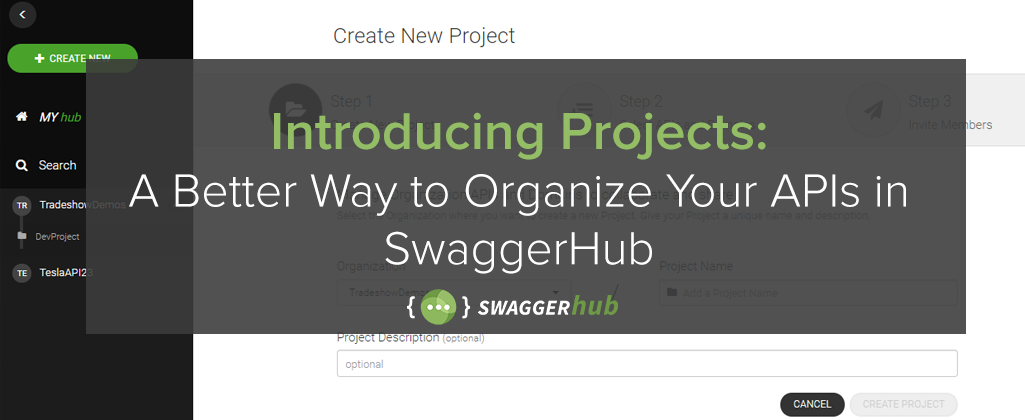 Introducing Projects: A Better Way to Organize Your APIs in SwaggerHub