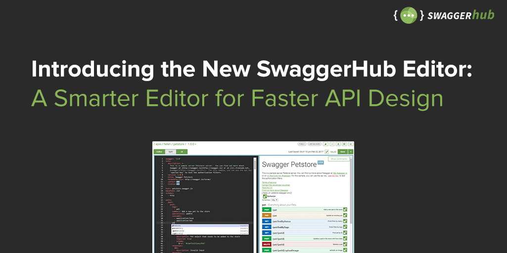 Introducing the New SwaggerHub Editor: A Smarter Editor for Faster API Design