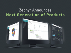 Zephyr Announces New Release and Next Generation of Products
