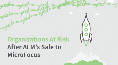 Organizations At Risk After ALM's Sale to Micro Focus